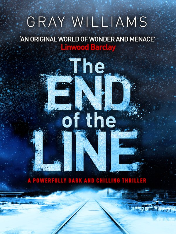 The End of the Line by Gray Williams cover
