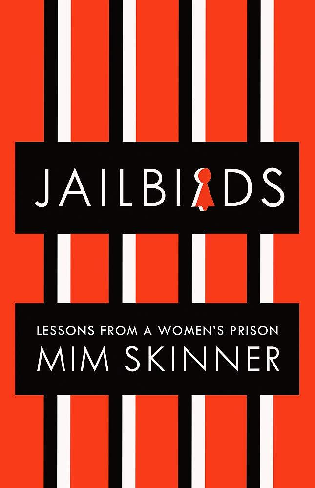 Jailbirds by Mim Skinner